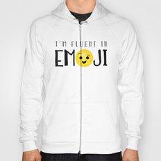 I'm Fluent In Emoji Hoody