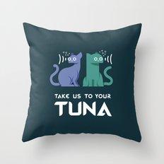 Take Us to Your Tuna Throw Pillow