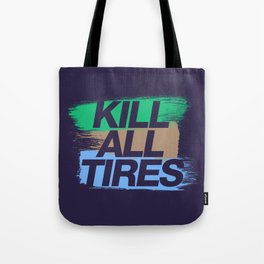 Kill All Tires v7 HQvector Tote Bag