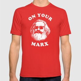 On Your Marx T-shirt