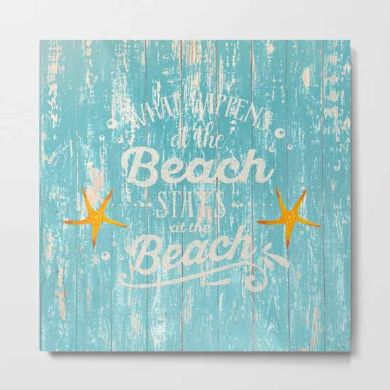 Happy Beach Life- Saying on aqua wood on #Society6 Metal Print