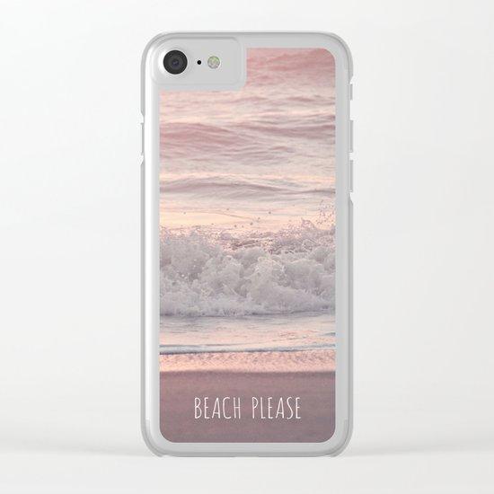 BEACH PLEASE Clear iPhone Case