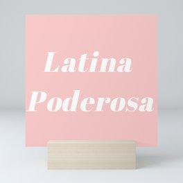 Latina Poderosa Mini Art Print