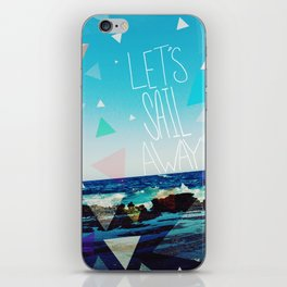 Let's Sail Away iPhone Skin