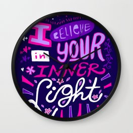 I believe in your Inner Light Wall Clock