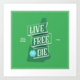 Live Free or Die Art Print
