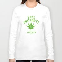 weed Long Sleeve T-shirts featuring Weed University by Nxolab