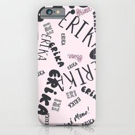Erika name pattern iPhone Case