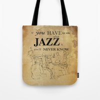 louis armstrong Tote Bags featuring Louis Armstrong Quote by Larsson Stevensem
