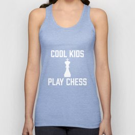 Cool Kids Play Chess - National Chess Day Chess Pieces Unisex Tank Top