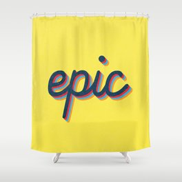 Epic - yellow version Shower Curtain