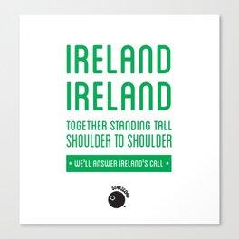 Ireland Rugby Union national anthem - Ireland's Call Canvas Print