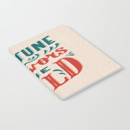 Fortune favors the bold Inspirational Short Quote Notebook