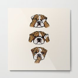 No Evil English Bulldog Metal Print