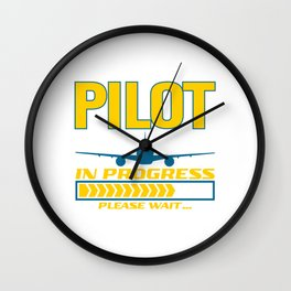 Pilot In Progress Please Wait Airport Airline Flying Captain Fly Plane Pilot Airplane T-shirt Design Wall Clock