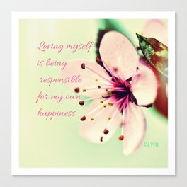 Love Yourself My Happiness Canvas Print
