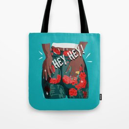 hey hey - girl power Tote Bag