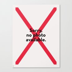 Sorry no photo available Canvas Print