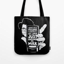 Drink Milk and Kickass Tote Bag