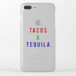 Tacos And Tequila Clear iPhone Case