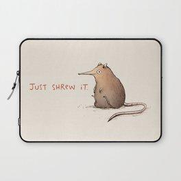 Just Shrew It Laptop Sleeve