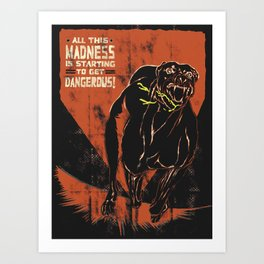 All This Madness Art Print