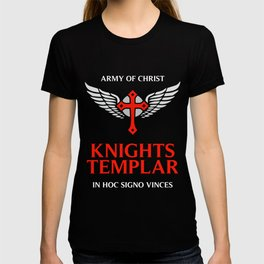 Knights Templar motto / The crusader / In Hoc Signo Vinces / Army of Christ T-shirt
