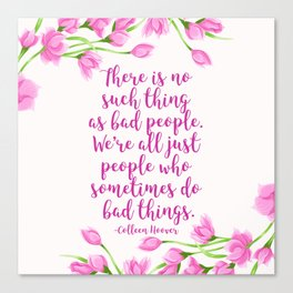 We're All Just People Who Sometimes Do Bad Things Canvas Print