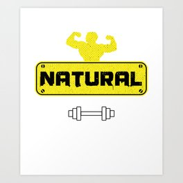 Natural Body Building Weightlifter Barbells Bodybuilder Gym Weightlifting Gift Art Print