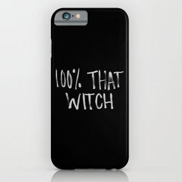 100% That Witch iPhone Case