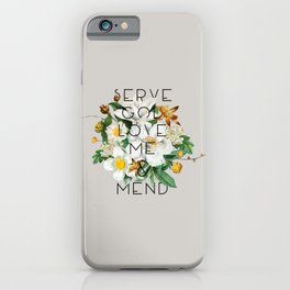 Love Me & Mend - Much Ado About Nothing, Shakespeare Quote iPhone Case
