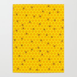 Mind Your Own Beeswax / Bright honeycomb and bee pattern Poster