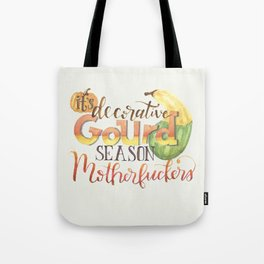 It's Decorative Gourd Season Tote Bag