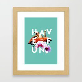 Have Fun Framed Art Print