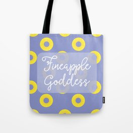 Fineapple Goddess Tote Bag