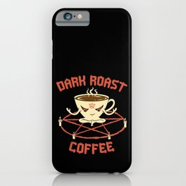 Dark Roast Coffee iPhone Case
