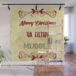 Merry Christmas ya filthy muggle Wall Mural