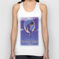 neverland Tank Tops featuring Don't sell Neverland by Brooke Shane