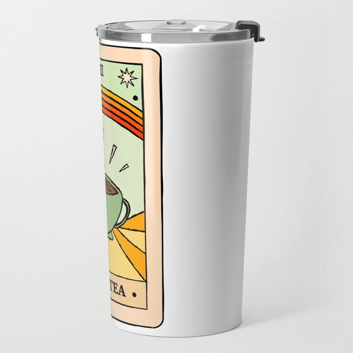 That's the TEA, sis tarot card Travel Mug