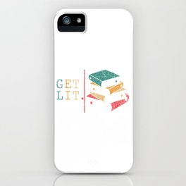 """A Unique Lit Tee For Amazing People """"Get Lit"""" T-shirt Design Books Library Study Learning iPhone Case"""