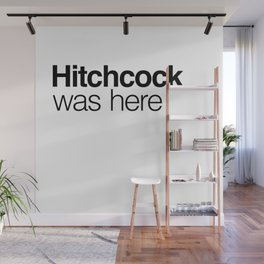 Hitchcock was here Wall Mural