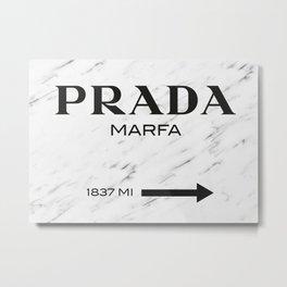 PradaMarfa Metal Print