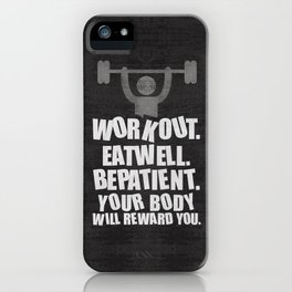 Lab No. 4 - Work Out Eat Well Be Patient Gym Motivational Quotes Poster iPhone Case