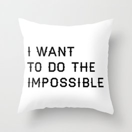 Do the Impossible Typography Print in White Throw Pillow