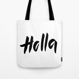 Holla Tote Bag