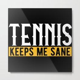 Tennis Lovers Gift Idea Design Motif Metal Print