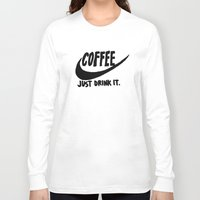 coffee Long Sleeve T-shirts featuring Coffee by Hand Drawn Type