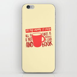 Being Happy is Easy (Hot Beverage & Books) iPhone Skin