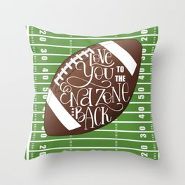 Love You to the End Zone and Back Football Design Throw Pillow