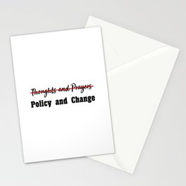 No More Thoughts and Prayers Stationery Cards